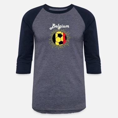 825ce4cb01a Belgian Soccer Belgium Soccer Design Belgian Flag World Soccer - Unisex  Baseball T-Shirt
