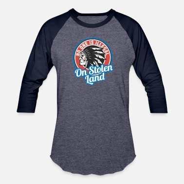 Stolen No one is illegal on stolen land 4th of July - Baseball T-Shirt