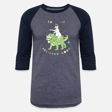 d09764e385e61 Pregnant Unicorn To The Delivery Room Unicorn Riding Dinosaur - Unisex  Baseball T-Shirt