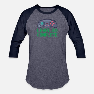 30 Level 30 Complete - Unisex Baseball T-Shirt