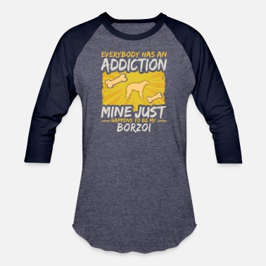 Funny Dog Borzoi Funny Dog Addiction - Unisex Baseball T-Shirt