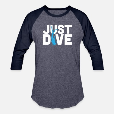 Scuba Just Dive - Scuba Diving - Baseball T-Shirt