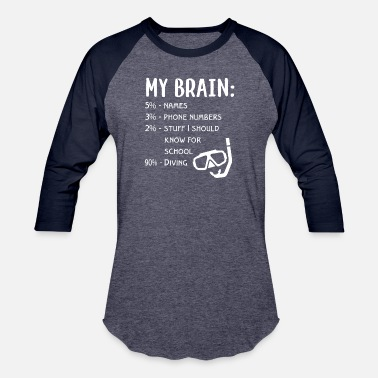 Dive Buddy my brain diving - Baseball T-Shirt