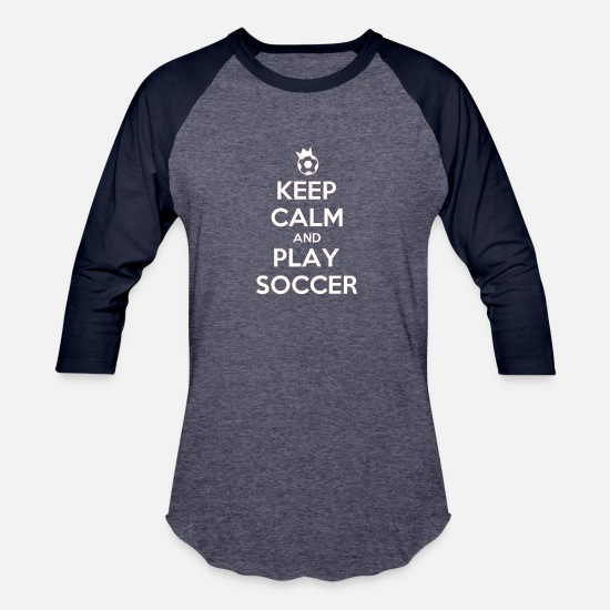 Play T-Shirts - KeeP CALM AND PLAY SOCCER - Unisex Baseball T-Shirt heather blue/navy