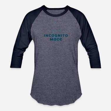 Incognito Incognito Mode - Unisex Baseball T-Shirt