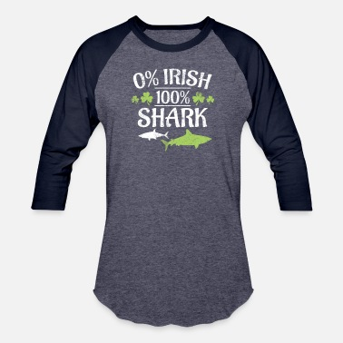 Sharks 0% Irish 100% Shark Funny St. Patrick's Day design - Unisex Baseball T-Shirt