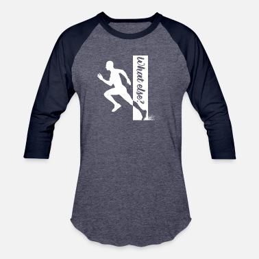 Ultrarunning Running - What else? - Proud runners / sprinters! - Unisex Baseball T-Shirt