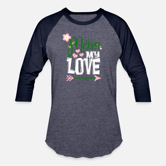 Mother's Day T-Shirts - mom my love funny gift - Unisex Baseball T-Shirt heather blue/navy