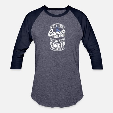 Stomach We'll Beat Cancer Together Stomach Cancer - Unisex Baseball T-Shirt