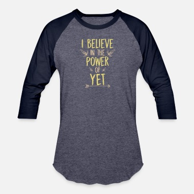 """back To School"" I Believe In The Power Of Yet Teacher Growth - Unisex Baseball T-Shirt"