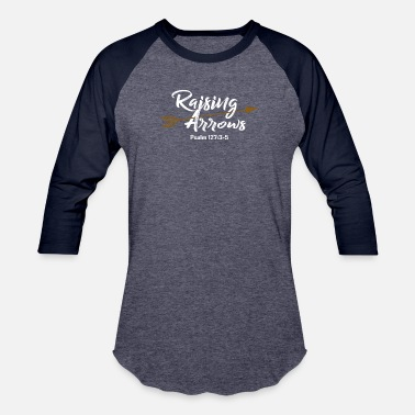 Arrows Raising Arrows Psalm 127:3-5 - Christian Dad Gift - Unisex Baseball T-Shirt