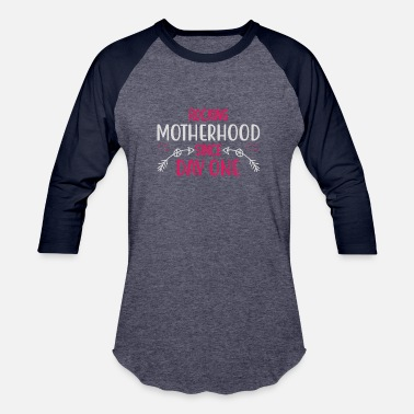 Rocking Horse ROCKING MOTHERHOOD SINCE DAY ONE - Unisex Baseball T-Shirt