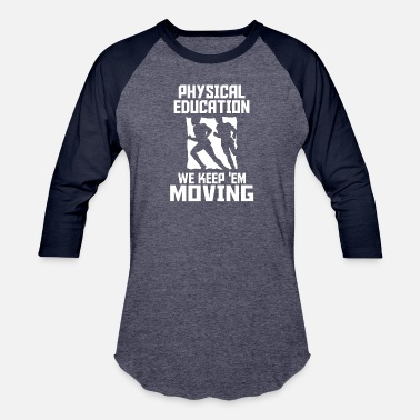 Physical-culture physical education T Shirts - Baseball T-Shirt