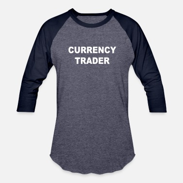Currency CURRENCY TRADER - Unisex Baseball T-Shirt