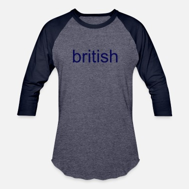 Britisher british - Baseball T-Shirt