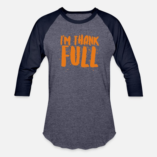 Movie T-Shirts - I m Thank Full - Unisex Baseball T-Shirt heather blue/navy