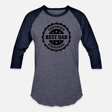 Best Dad Star 48 Certified Best Dad with stars - Baseball T-Shirt