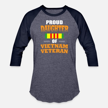 Veterans Day Proud Daughter of Vietnam Veteran shirt - Baseball T-Shirt