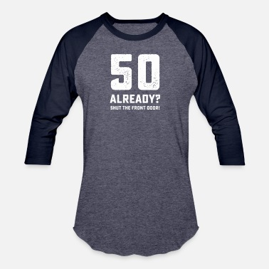 2eb9b0f78 Shop 50th Birthday Party T-Shirts online | Spreadshirt