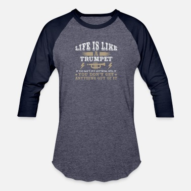Latin Jazz Life Is Like A Trumpet If You Don't Put Anything - Baseball T-Shirt