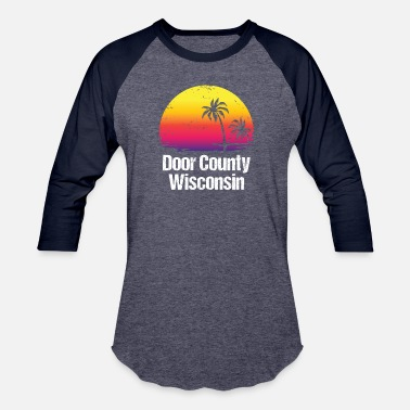Door Summer Vacation Door County Shirts - Baseball T-Shirt
