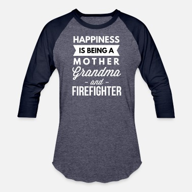 Firefighter Grandma Mother Grandma and Firefighter - Baseball T-Shirt