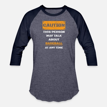 Sayings About Baseball CAUTION WARNUNG TALK ABOUT HOBBY Baseball - Baseball T-Shirt