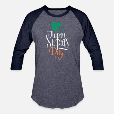 Saint Patrick Happy Saint Patrick Day - Unisex Baseball T-Shirt