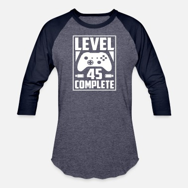 Level 45 Complete Level 45 Complete - Baseball T-Shirt