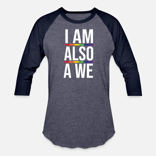 Floral T-Shirts - I Am Also A We Shirt LGBT Pride Rainbow Equality - Unisex Baseball T-Shirt heather blue/navy