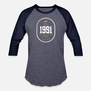 1991 Limited Edition Made In 1991 Limited Edition Vintage - Unisex Baseball T-Shirt