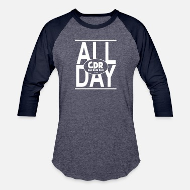 CDR all day copy - Unisex Baseball T-Shirt