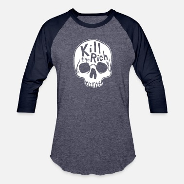 Kill Kill The Rich - Baseball T-Shirt