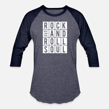 Hard Rock Rock and Roll Soul - Baseball T-Shirt