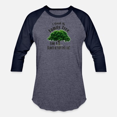Nutter I Shook my Family Tree Nutters - Unisex Baseball T-Shirt