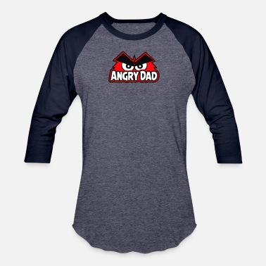Angry Dad Angry Dad - Baseball T-Shirt