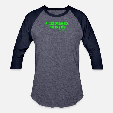 Xbox One S My XBOX ONE Can Kick Your PS4 s Ass butt game - Baseball T-Shirt