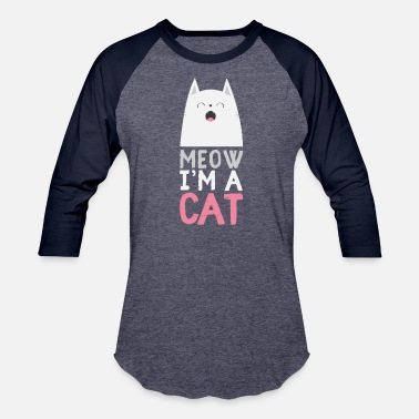 Meow Meow I'm a Cat - Easy Halloween Costume - - Unisex Baseball T-Shirt
