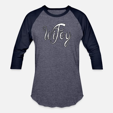 Wife Beater Wifey shirt for wife gife love valentines day - Unisex Baseball T-Shirt