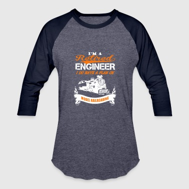 Retired Engineer Love Model Railroading Shirt - Baseball T-Shirt