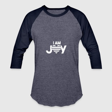 I AM JOY Affirmation - Baseball T-Shirt