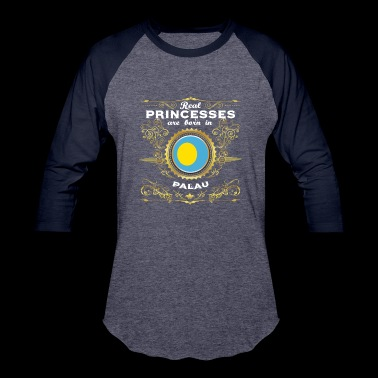 PRINZESSIN PRINCESS QUEEN BORN PALAU - Baseball T-Shirt