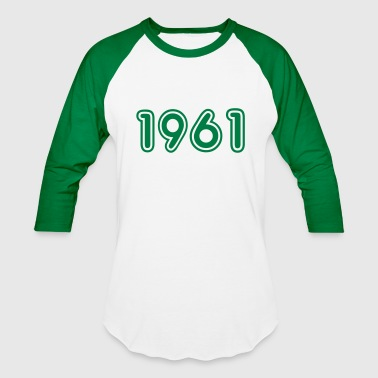 1961, Numbers, Year, Year Of Birth - Baseball T-Shirt