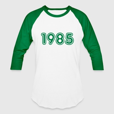 1985, Numbers, Year, Year Of Birth - Baseball T-Shirt