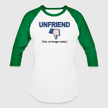 Unfriend UNFRIEND - Baseball T-Shirt