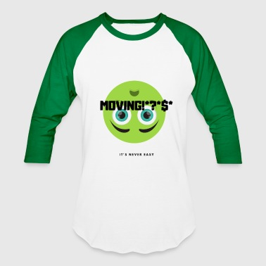 Moved MOVING - Baseball T-Shirt