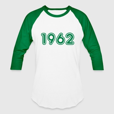 1962, Numbers, Year, Year Of Birth - Baseball T-Shirt