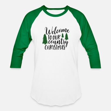 Wine Welcome to our country Christmas - Unisex Baseball T-Shirt