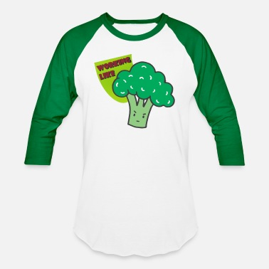 Working Like Broccoli - Unisex Baseball T-Shirt
