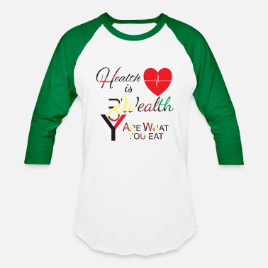 Wealth Health Is Wealth - Unisex Baseball T-Shirt